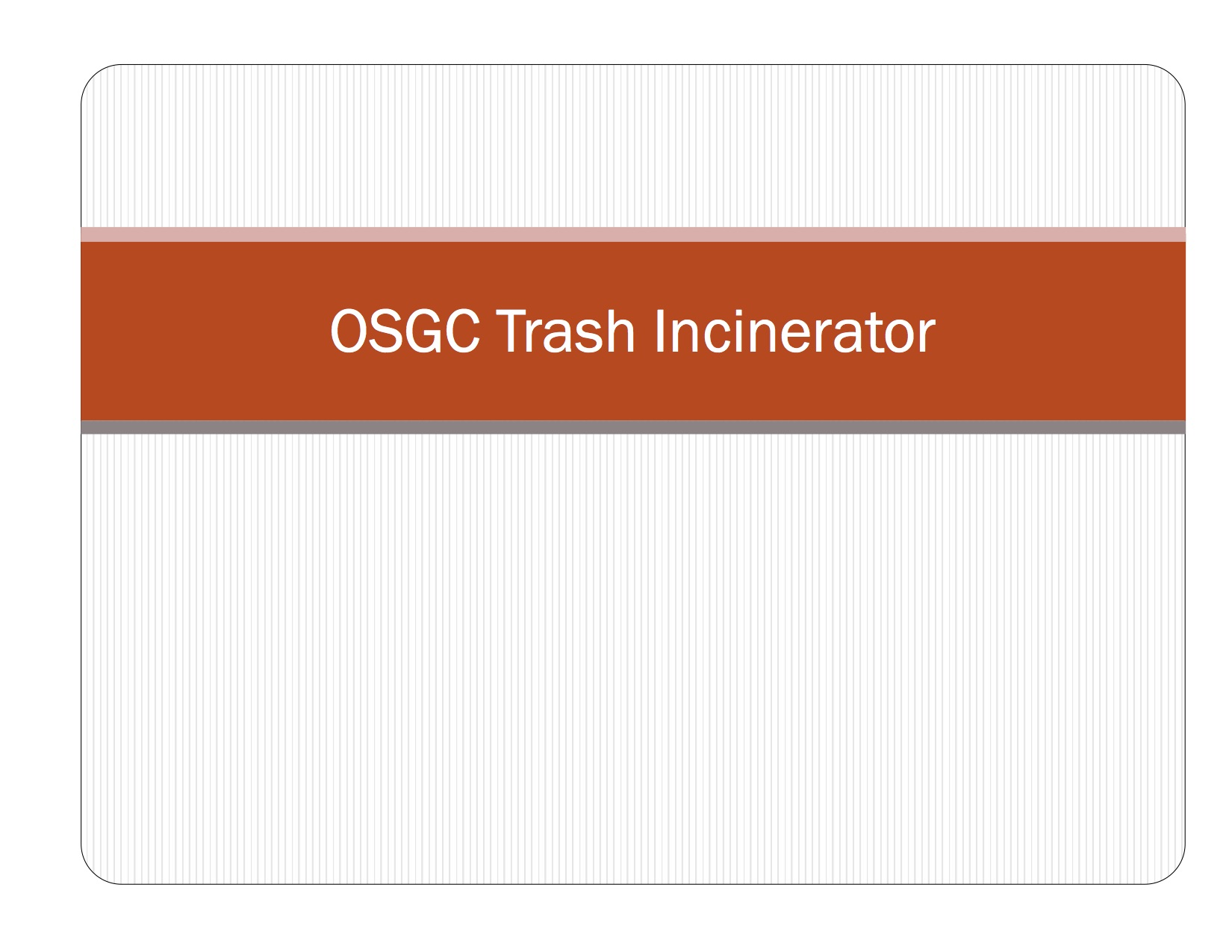 2012-04-18 IFBC re OSGC Trash Incinerator 1