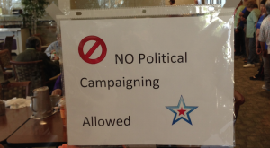 No Political Campaigning Allowed